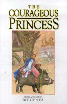 The Courageous Princess (Princess Mabelrose)