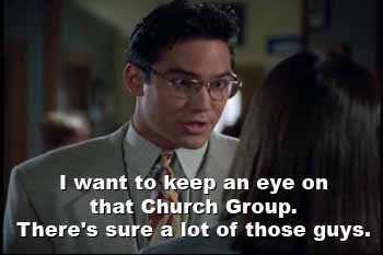 Clark Kent: I want to keep an eye on that Church Group...