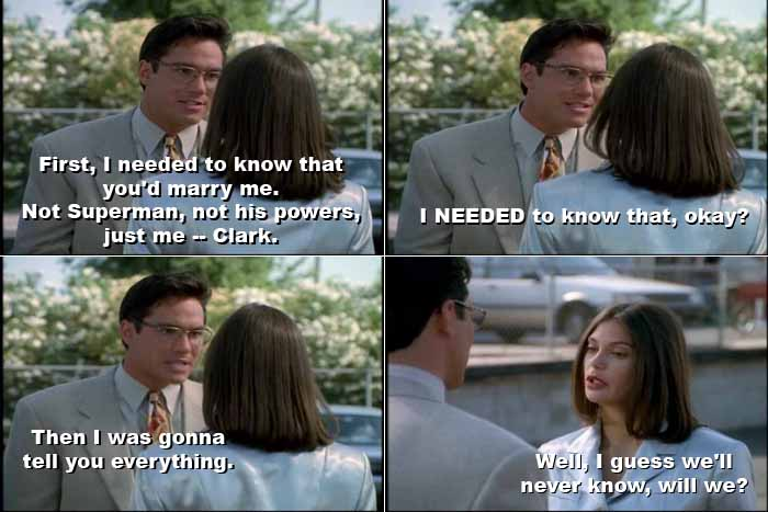Clark wanted to know that Lois loved him for himself, not his powers