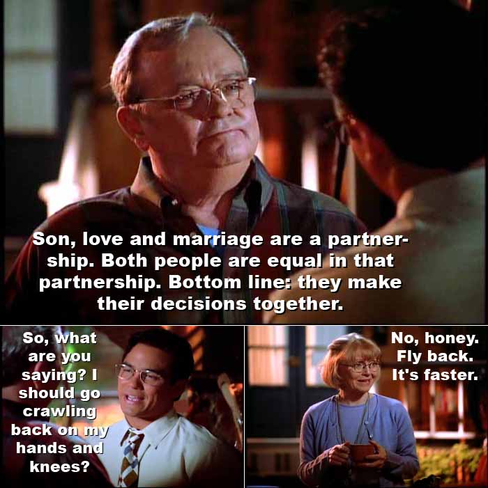 Clark Kent's father Jonathan: Love and marriage are a partnership. Both people are equal