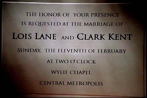 Invitation to the wedding of Lois Lane and Clark Kent, which is scheduled to take place at Wylie Chapel