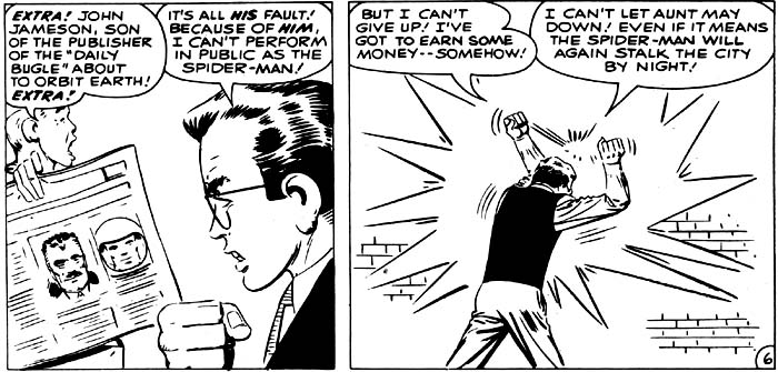 Peter Parker is frustrated and desperate to earn money