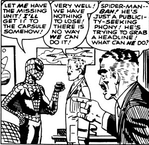 Irrational: Even while Spider-Man is offering to help save his son, J. Jonah Jameson can't stop hating Spider-Man