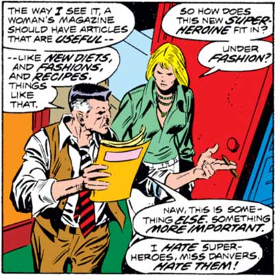 J. Jonah Jameson: I hate super-heroes!