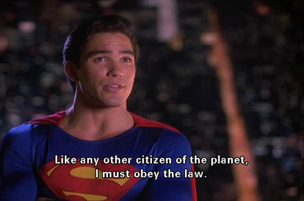 Superman: I must obey the law