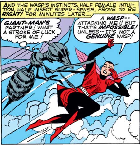 The Wasp's ability to sense evil ascribed to half female intuition, half insect super-sense