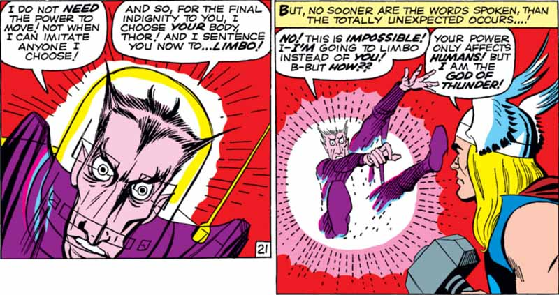More than mere words: Thor's status as the God of Thunder causes the Space Phantom's power to backfire