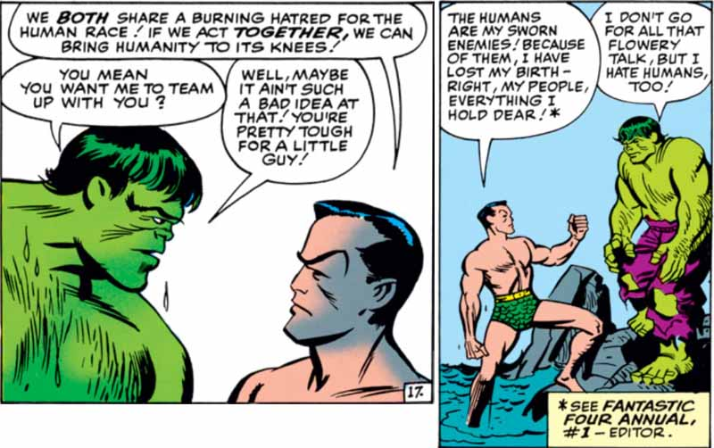 The Hulk and Namor the Sub-Mariner join forces, united in their hatred for humanity