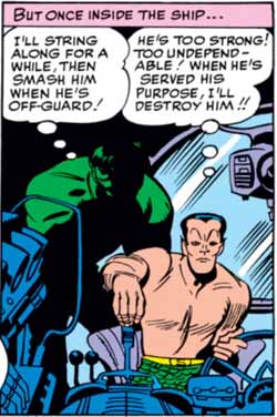 The alliance between the Hulk and Sub-Mariner is a tenuous one