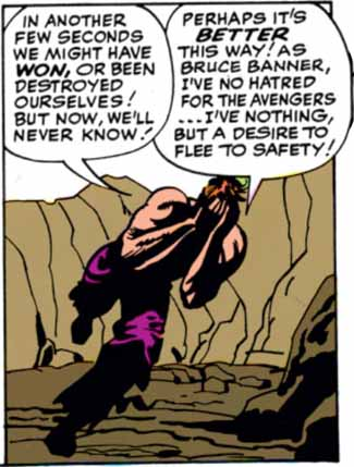 The Hulk's irrational hatred of humanity is not shared by his Bruce Banner, his alter-ego